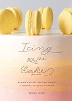 Icing on the Cake - Tessa Huff