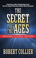 Secret of the Ages - Mitch Horowitz, Robert Collier