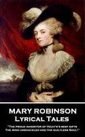Lyrical Tales - Mary Robinson
