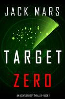 Target Zero - Jack Mars