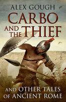 Carbo and the Thief - Alex Gough