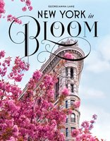 New York in Bloom - Georgianna Lane