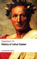 History of Julius Caesar - Napoleon III