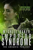 Impostor Syndrome - Mishell Baker