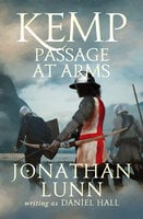 Kemp: Passage at Arms - Jonathan Lunn