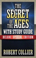 Secret of the Ages With Study Guide - Robert Collier, Theresa Puskar