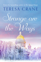 Strange Are The Ways - Teresa Crane