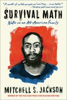 Survival Math - Mitchell Jackson