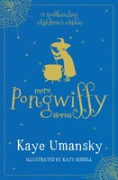 More Pongwiffy Stories - Kaye Umansky
