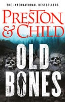 Old Bones - Douglas Preston,Lincoln Child