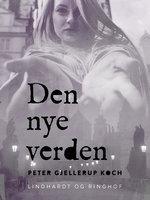 Den nye verden - Peter Gjellerup Koch