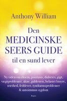 Den medicinske seers guide til en sund lever - Anthony William