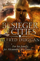Besieger of Cities - Alfred Duggan