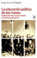La educación política de las masas - Jorge Costa Delgado