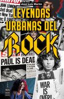 Leyendas urbanas del rock - José Luis Martín