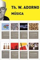 Pack Adorno I. Música - Theodor W. Adorno