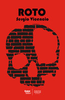 Roto - Sergio Vicencio