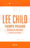 Tiempo pasado - Lee Child