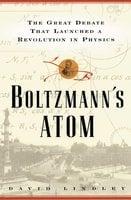 Boltzmanns Atom - David Lindley