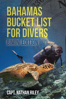 Bahamas Bucket List for Divers - Nathan Riley