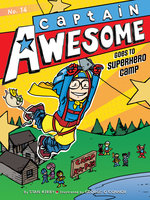 Captain Awesome Goes to Superhero Camp - Stan Kirby