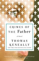 Crimes of the Father - Thomas Keneally