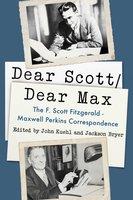 Dear Scott/Dear Max - F. Scott Fitzgerald