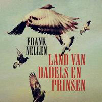 Land van dadels en prinsen - Frank Nellen