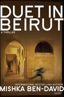 Duet in Beirut - Mishka Ben-David