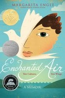 Enchanted Air - Margarita Engle