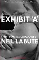 Exhibit 'A' - Neil LaBute