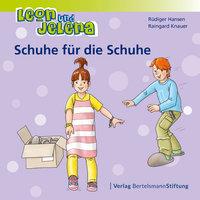 Leon und Jelena: Schuhe für die Schuhe - Rüdiger Hansen, Raingard Knauer