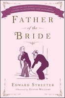 Father of the Bride - Edward Streeter