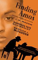 Finding Amos - J.D. Mason, Bernice L. McFadden, ReShonda Tate Billingsley