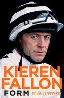 Form: My Autobiography - Kieren Fallon