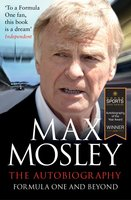 Formula One and Beyond - Max Mosley