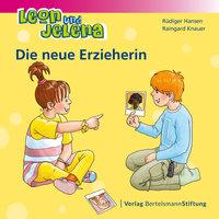Leon und Jelena: Die neue Erzieherin - Rüdiger Hansen, Raingard Knauer