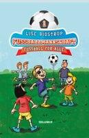 Die Fußballmannschaft: Fußball für alle - Lise Bidstrup