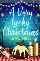 A Very Lucky Christmas - Lilac Mills