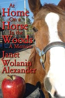At Home on a Horse in the Woods - Janet Wolanin Alexander