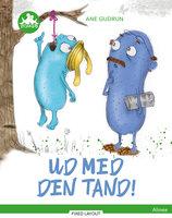 Ud med den tand, Grøn Læseklub - Ane Gudrun Øhrberg