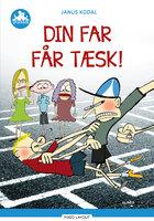 Din far får tæsk!, Blå Læseklub - Janus Kodal