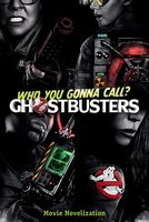 Ghostbusters Movie Novelization - Stacia Deutsch