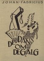 De dans om de galg - Johan Fabricius
