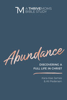 Abundance - Kara-Kae James, Ali Pedersen