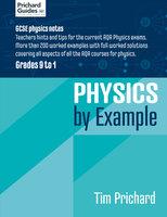 Physics by Example - Tim Prichard
