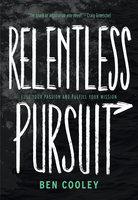 Relentless Pursuit - Ben Cooley