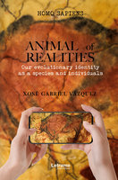 Animal of realities - Xosé Gabriel Vázquez Fernández