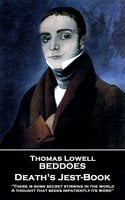 Death's Jest-Book - Thomas Lowell Beddoes