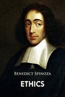 Ethics - Benedict Spinoza